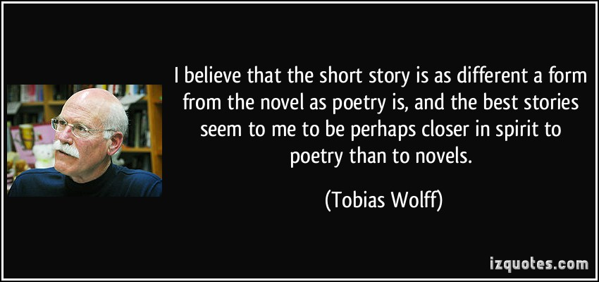 quote-i-believe-that-the-short-story-is-as-different-a-form-from-the-novel-as-poetry-is-and-the-best-tobias-wolff-201082